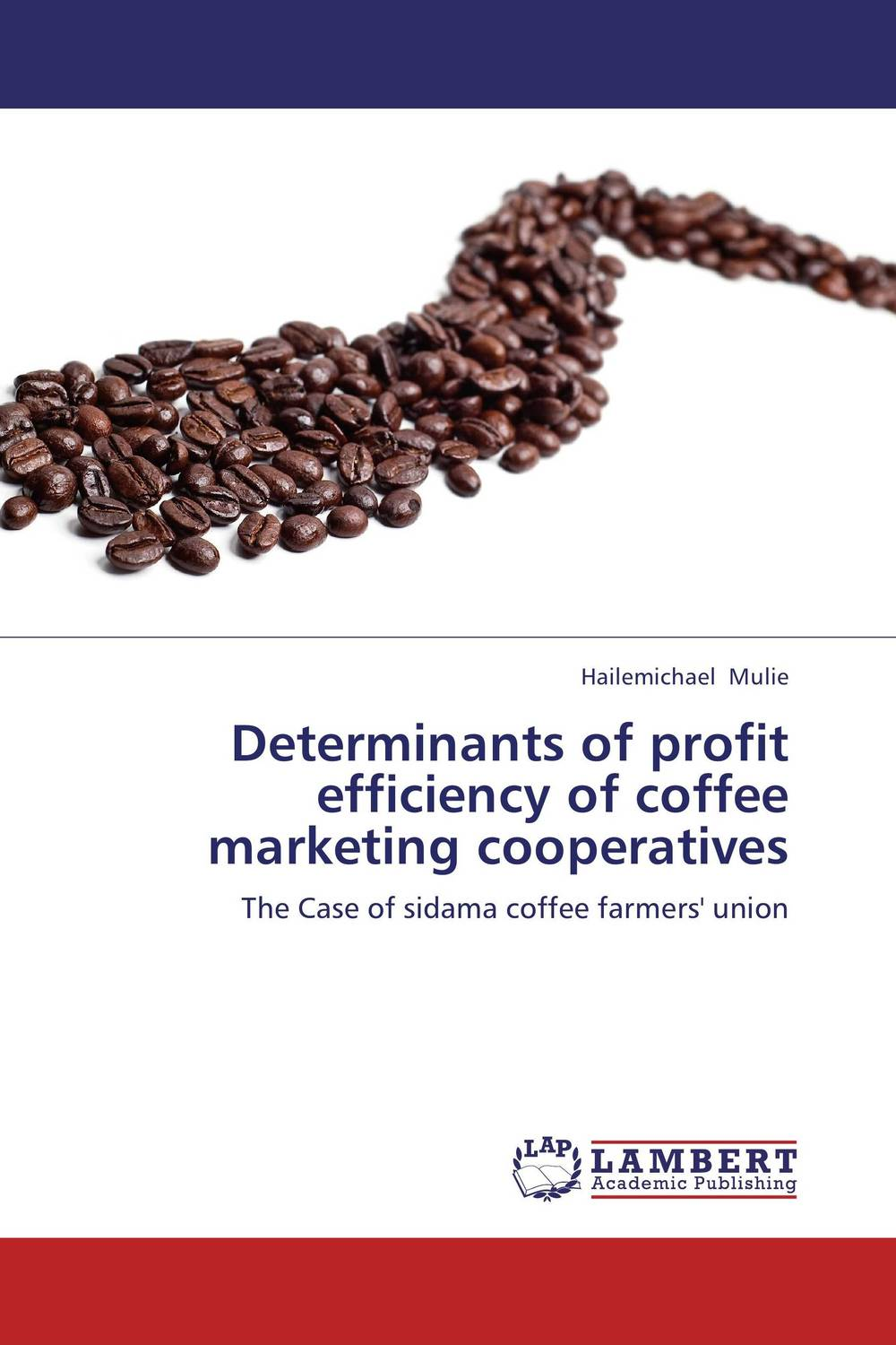 Determinants of profit efficiency of coffee marketing cooperatives nour mohammed chowdhury determining the profit maximization level