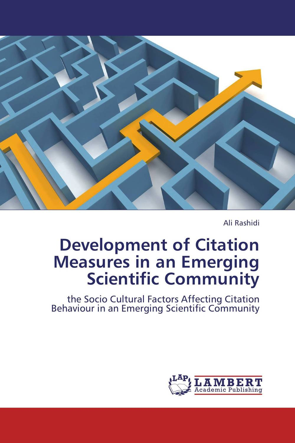 Development of Citation Measures in an Emerging Scientific Community rakesh kumar emerging role of civil society in development of botswana