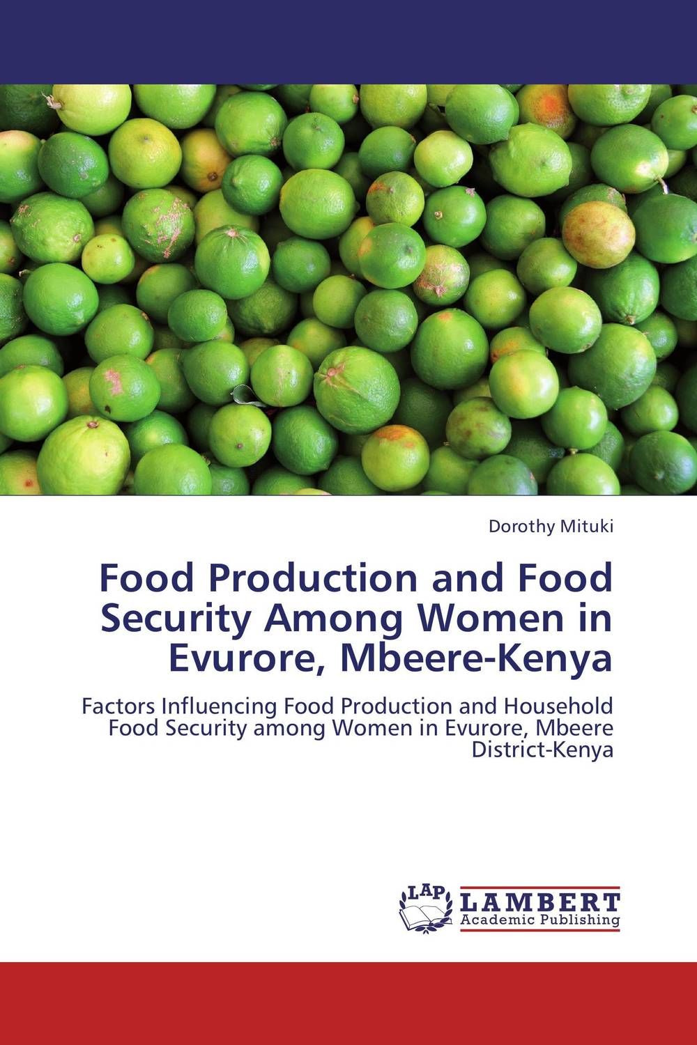 Food Production and Food Security Among Women in Evurore, Mbeere-Kenya agatha daniel and charles olungah women s indigenous knowledge in household food security