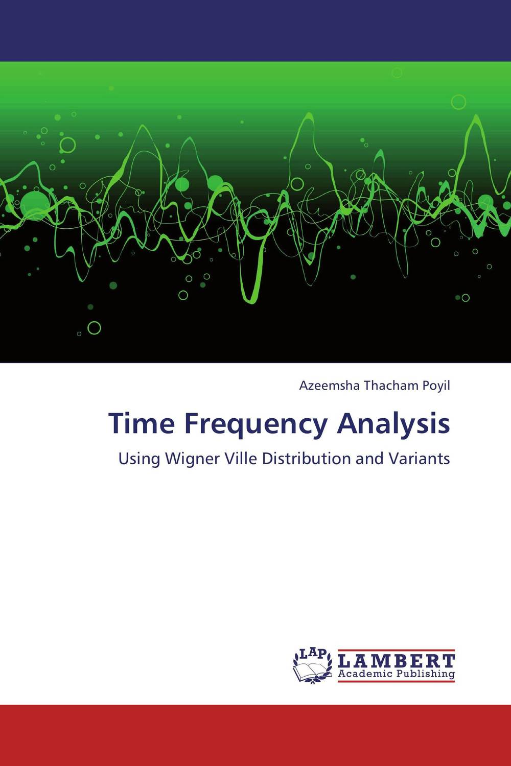 Time Frequency Analysis it s time to learn about time level a1