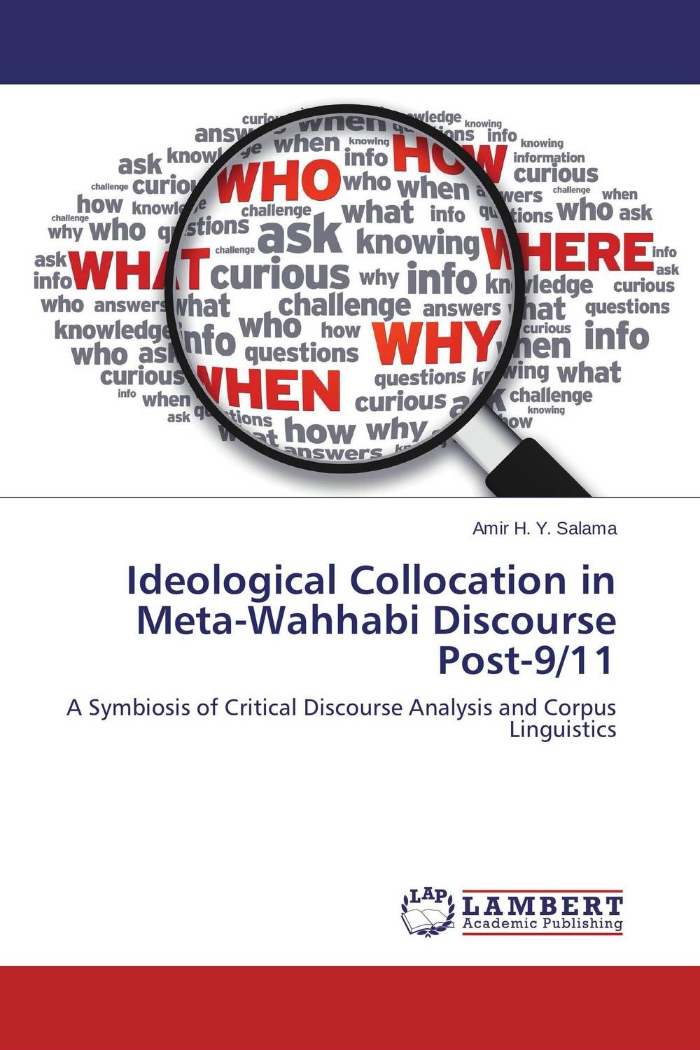 Ideological Collocation in Meta-Wahhabi Discourse Post-9/11 communities of discourse – ideology