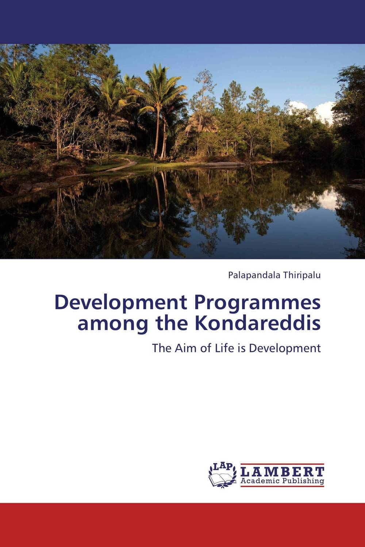 Development Programmes among the Kondareddis women welfare programmes