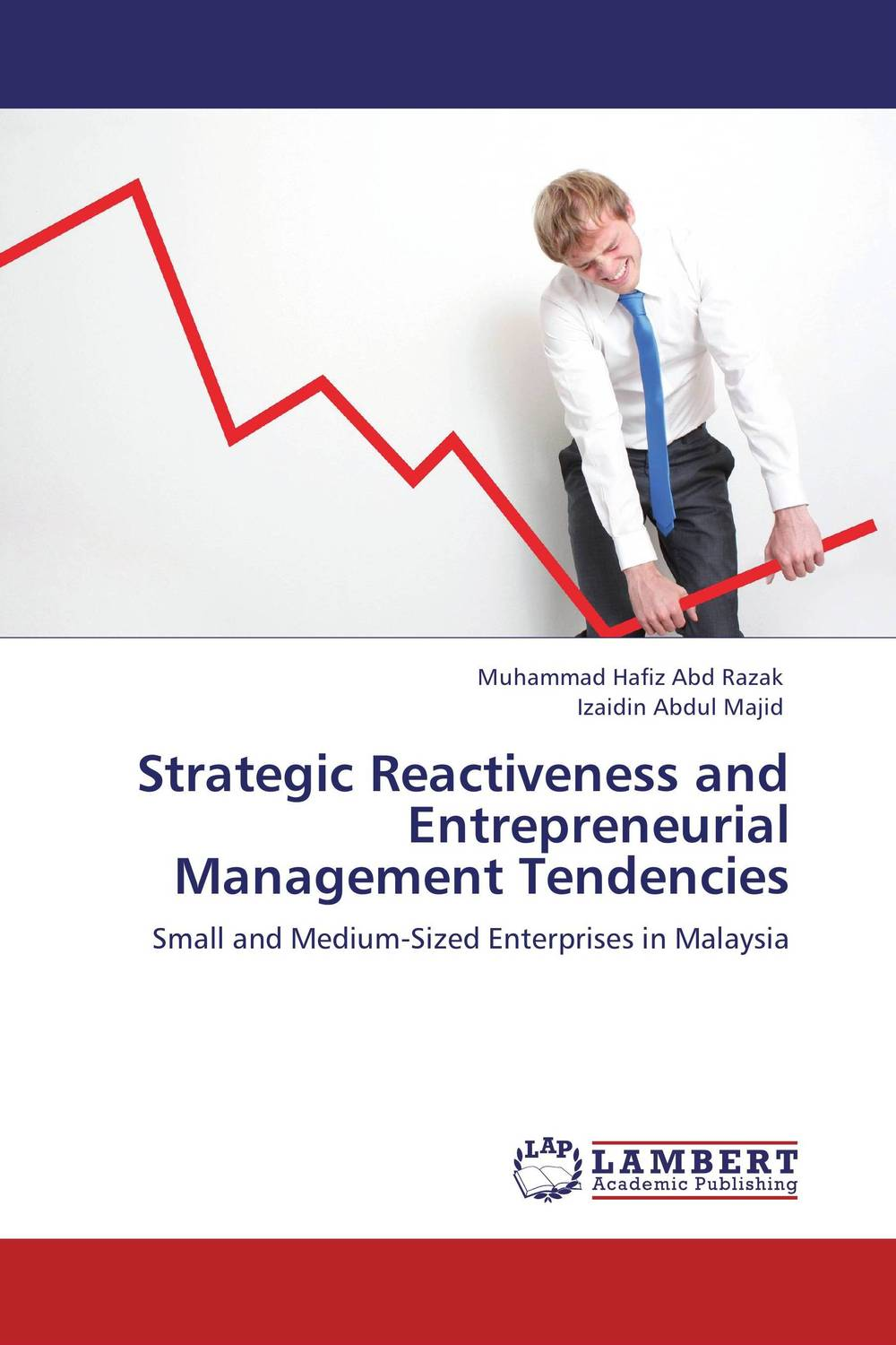 Strategic Reactiveness and Entrepreneurial Management Tendencies
