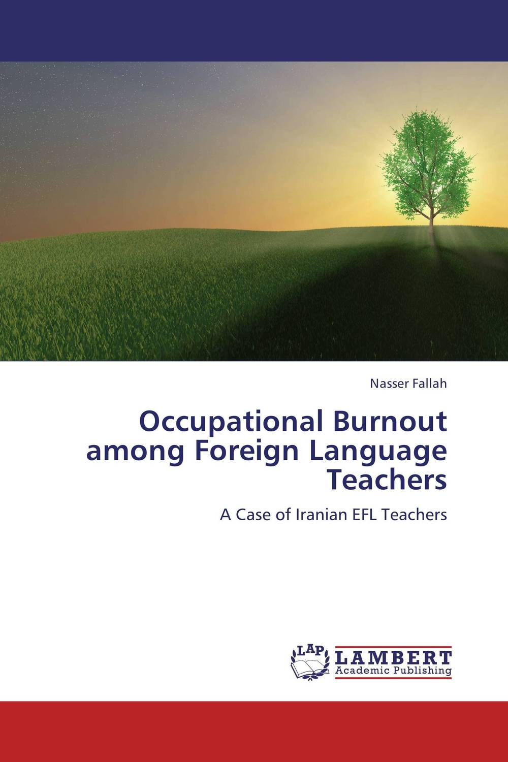 Occupational Burnout among Foreign Language Teachers burnout ways of coping and job satisfaction among doctors
