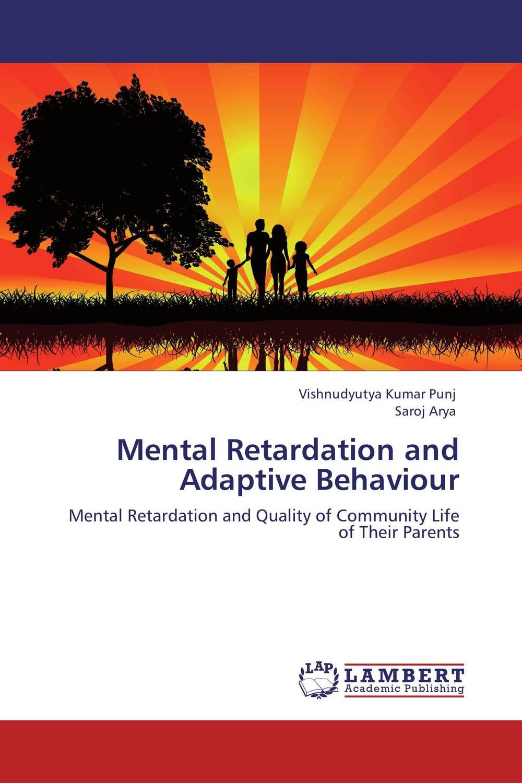 Mental Retardation and Adaptive Behaviour international review of research in mental retardation 18