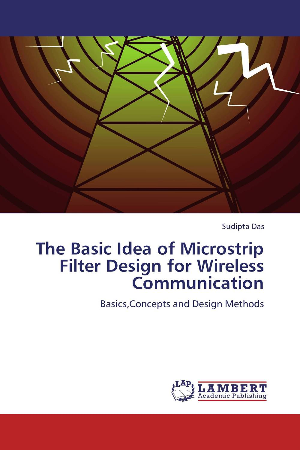 The Basic Idea of Microstrip Filter Design for Wireless Communication design of microstrip antenna in wireless communication