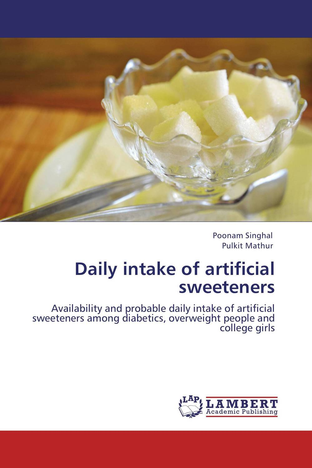 Daily intake of artificial sweeteners study of pose