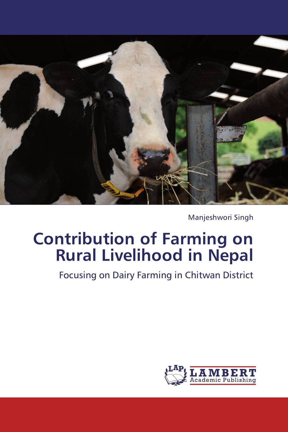 Contribution of Farming on Rural Livelihood in Nepal claw disorders in dairy cows under smallholder zero grazing units