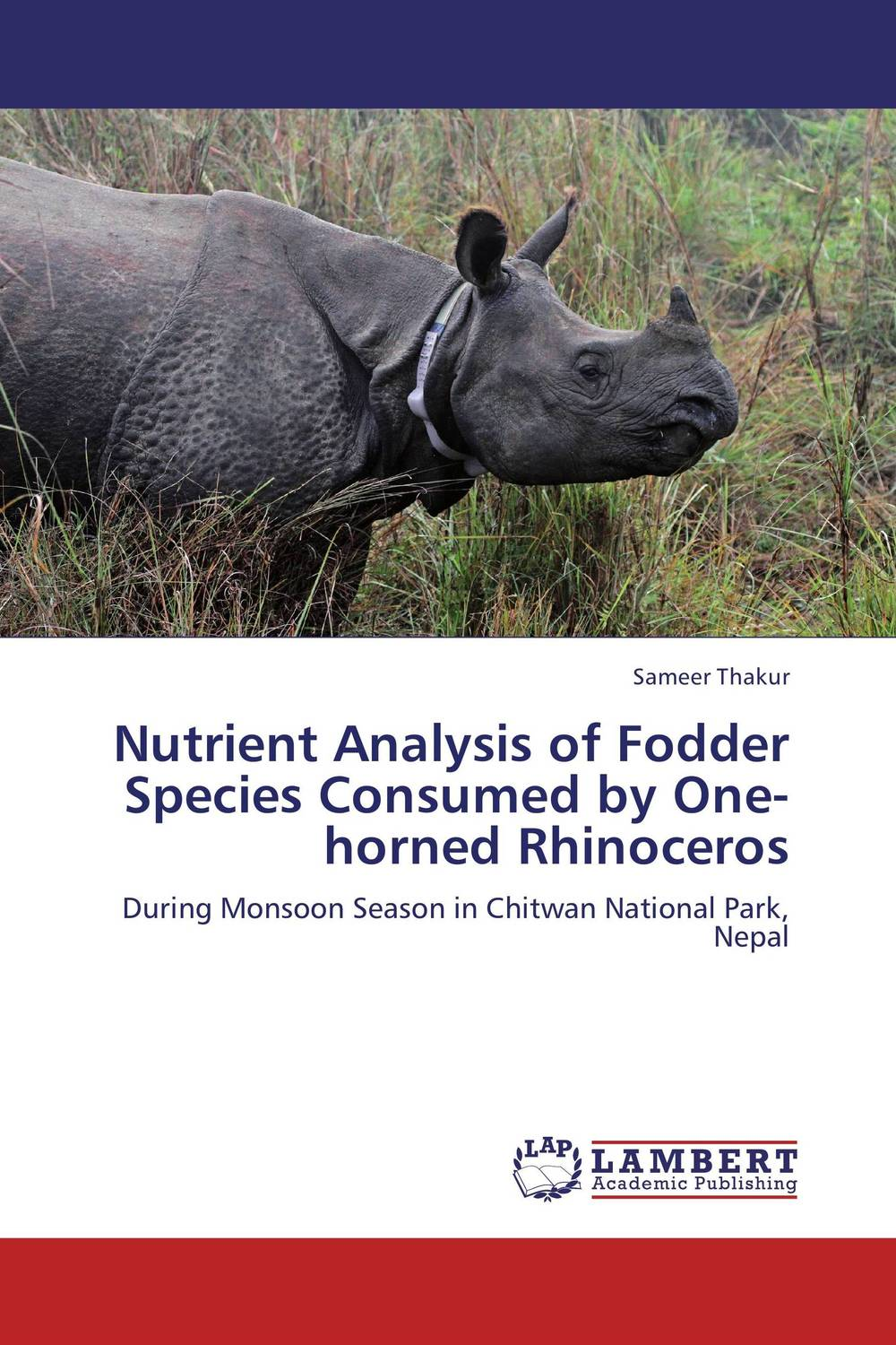Nutrient Analysis of Fodder Species Consumed by One-horned Rhinoceros satya priya sinha bitapi c sinha and qamar qureshi the asiatic one horned rhinoceros rhinoceros unicornis