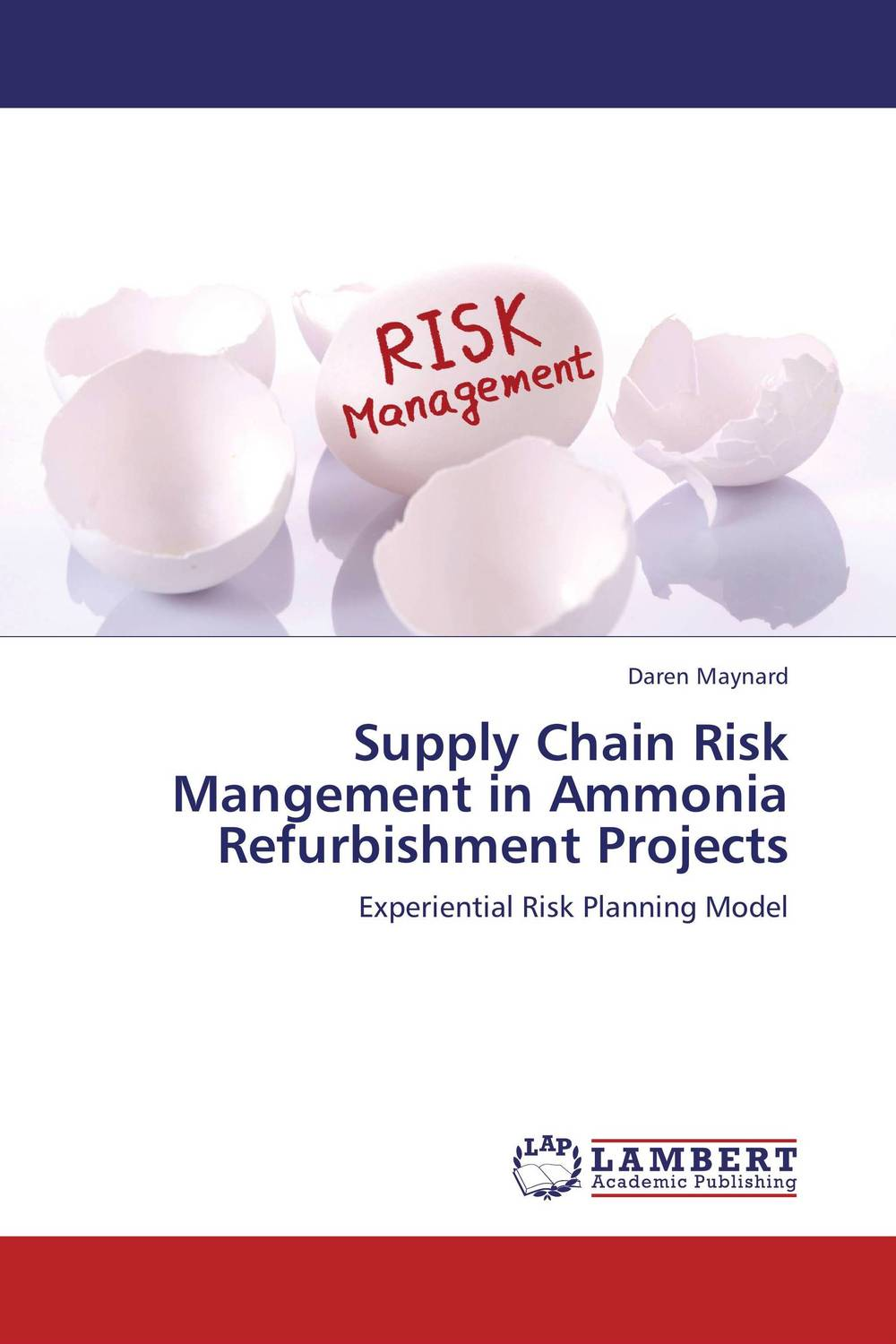 Supply Chain Risk Mangement in Ammonia Refurbishment Projects practical risk assessment for project management