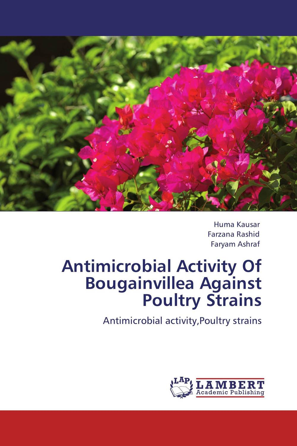 Antimicrobial Activity Of Bougainvillea Against Poultry Strains phytochemical investigation of the flavonoids