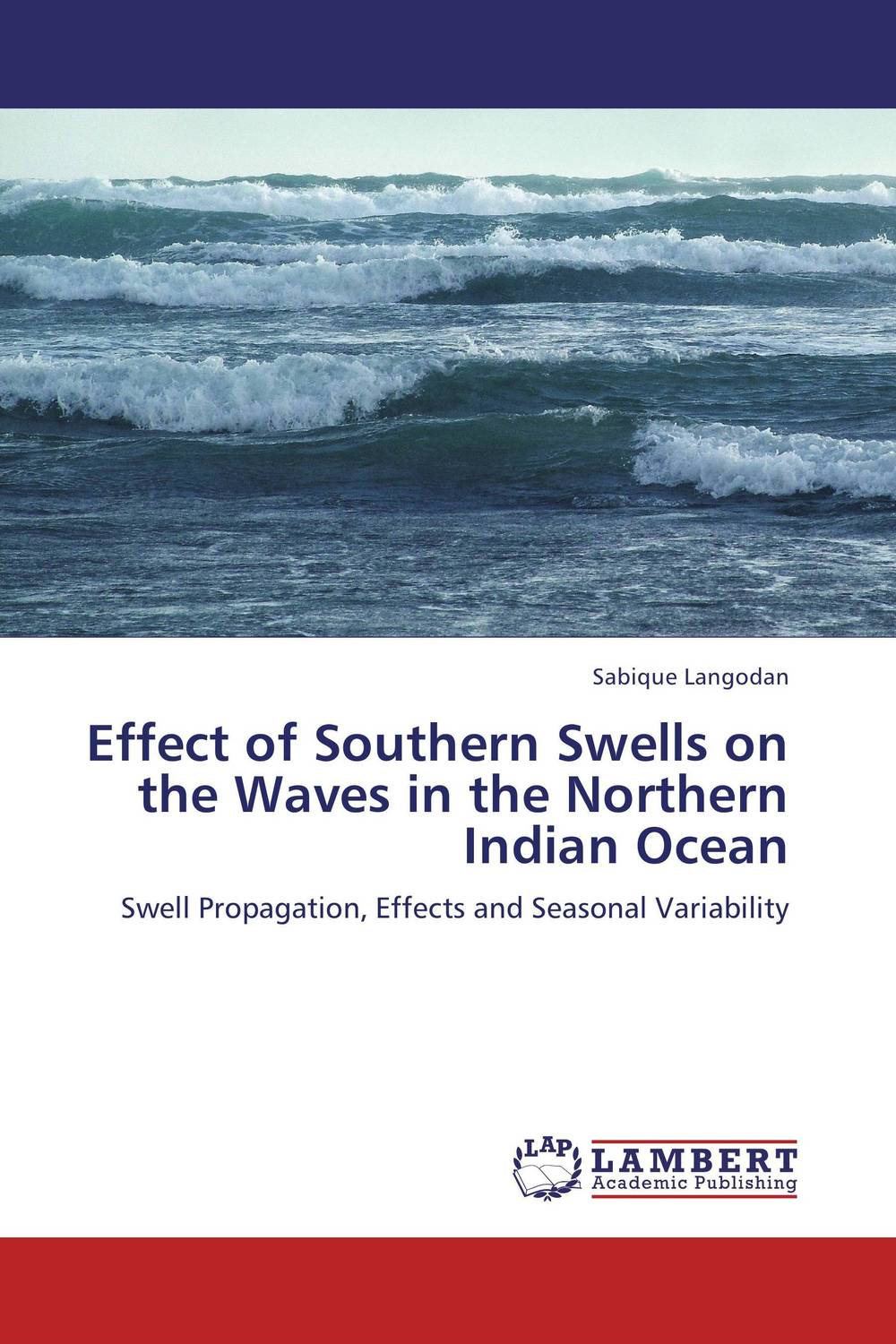 Effect of Southern Swells on the Waves in the Northern Indian Ocean the band the band northern lights southern cross lp
