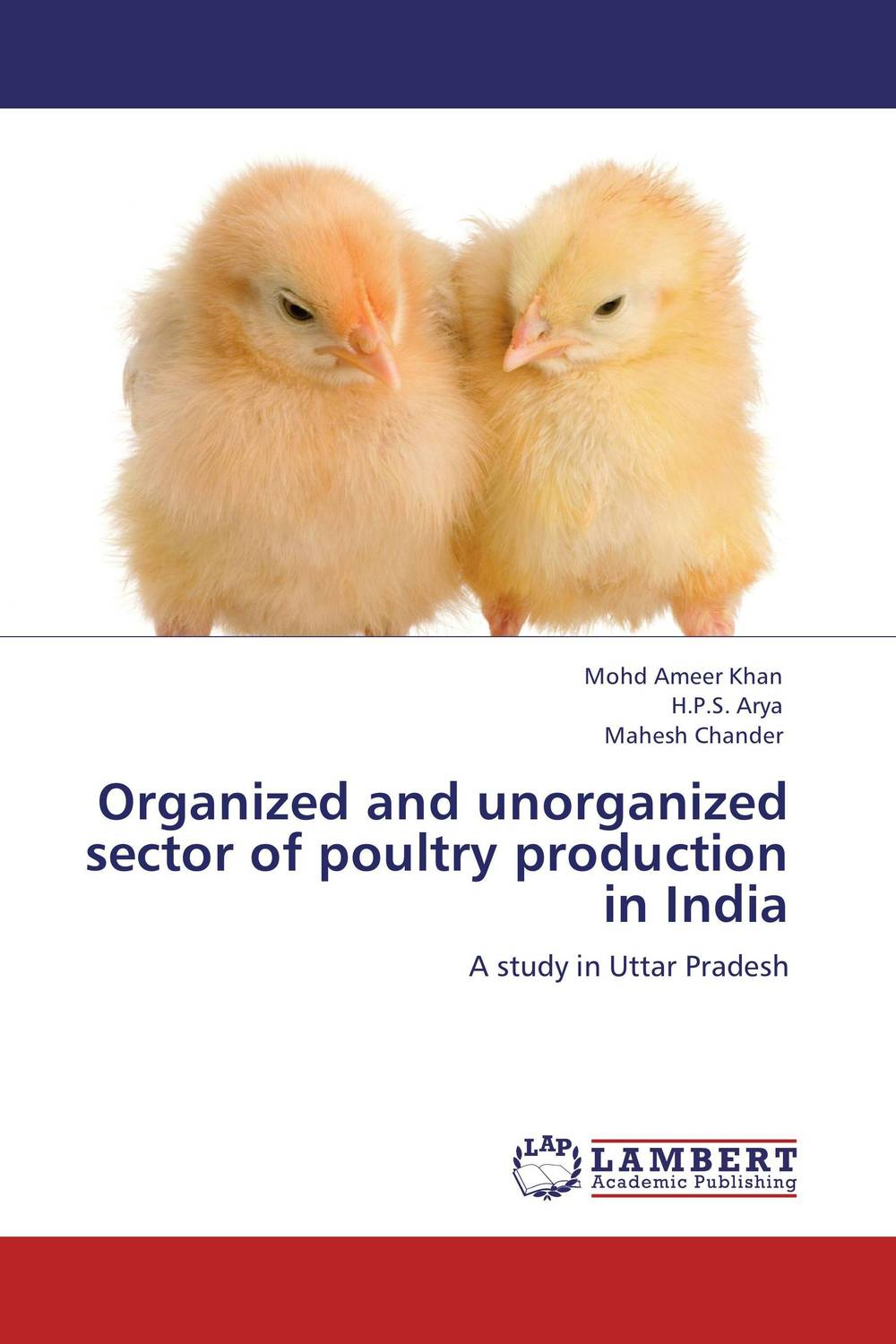 Organized and unorganized sector of  poultry production in India rakesh kumar production potential of summer mungbean cultivars in india