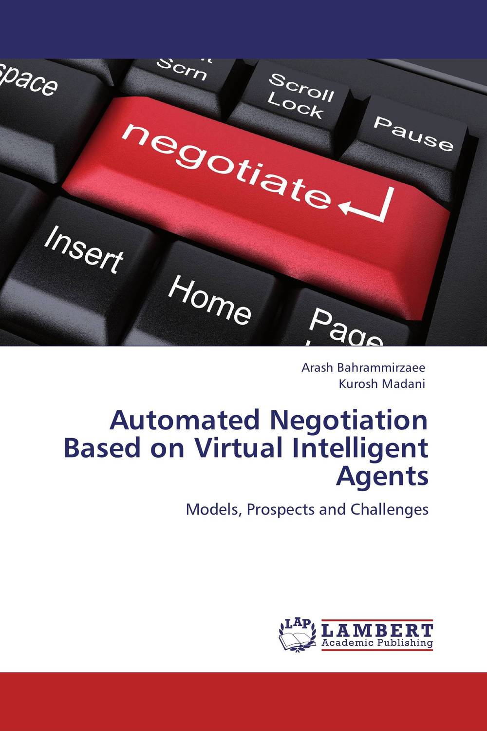 Automated Negotiation Based on Virtual Intelligent Agents intelligent lifecycle architecture of