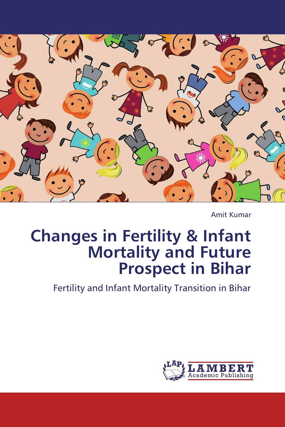 Changes in Fertility & Infant Mortality and Future Prospect in Bihar цена и фото