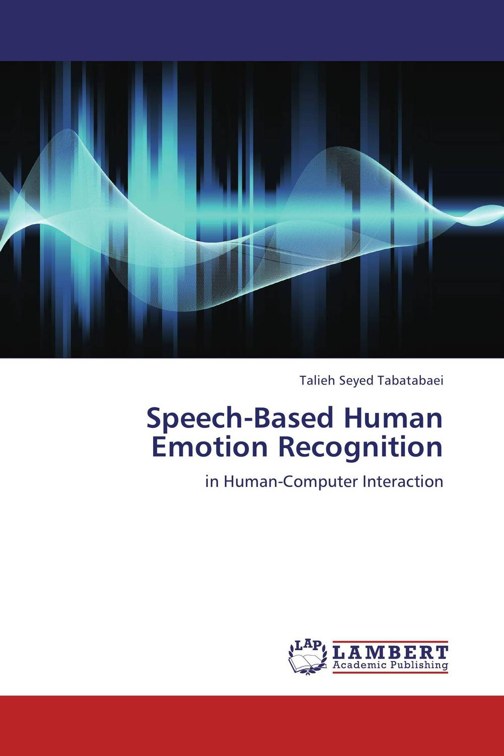 Speech-Based Human Emotion Recognition raymond s nickerson using computers human factors in information systems