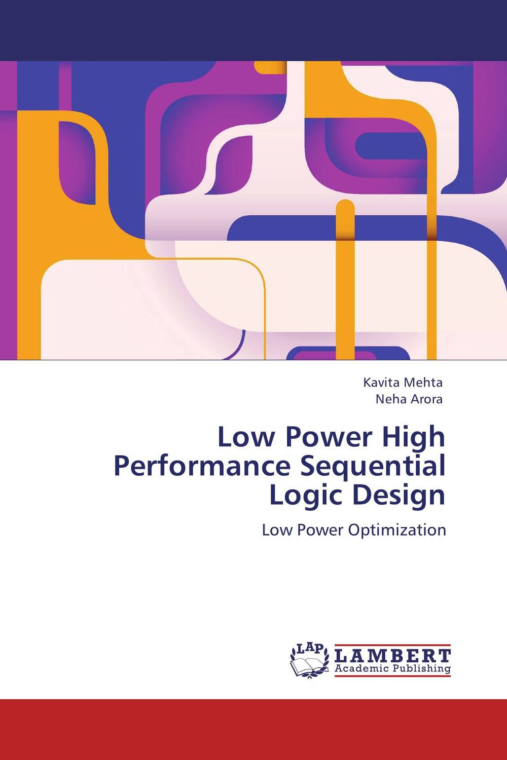 Low Power High Performance Sequential Logic Design ayman eltaliawy hassan mostafa and yehea ismail circuit design techniques for microscale energy harvesting systems