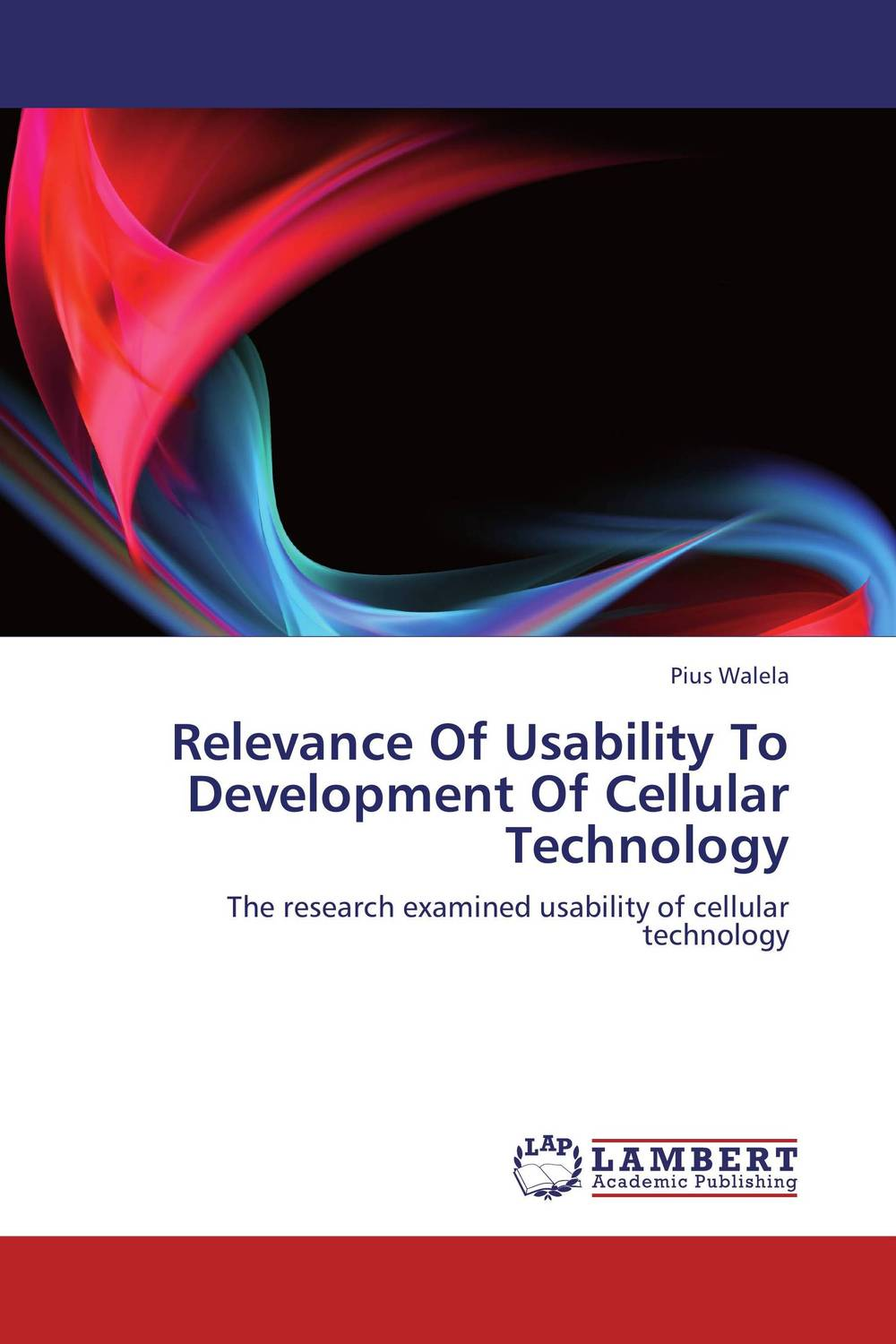 Relevance Of Usability To Development Of Cellular Technology