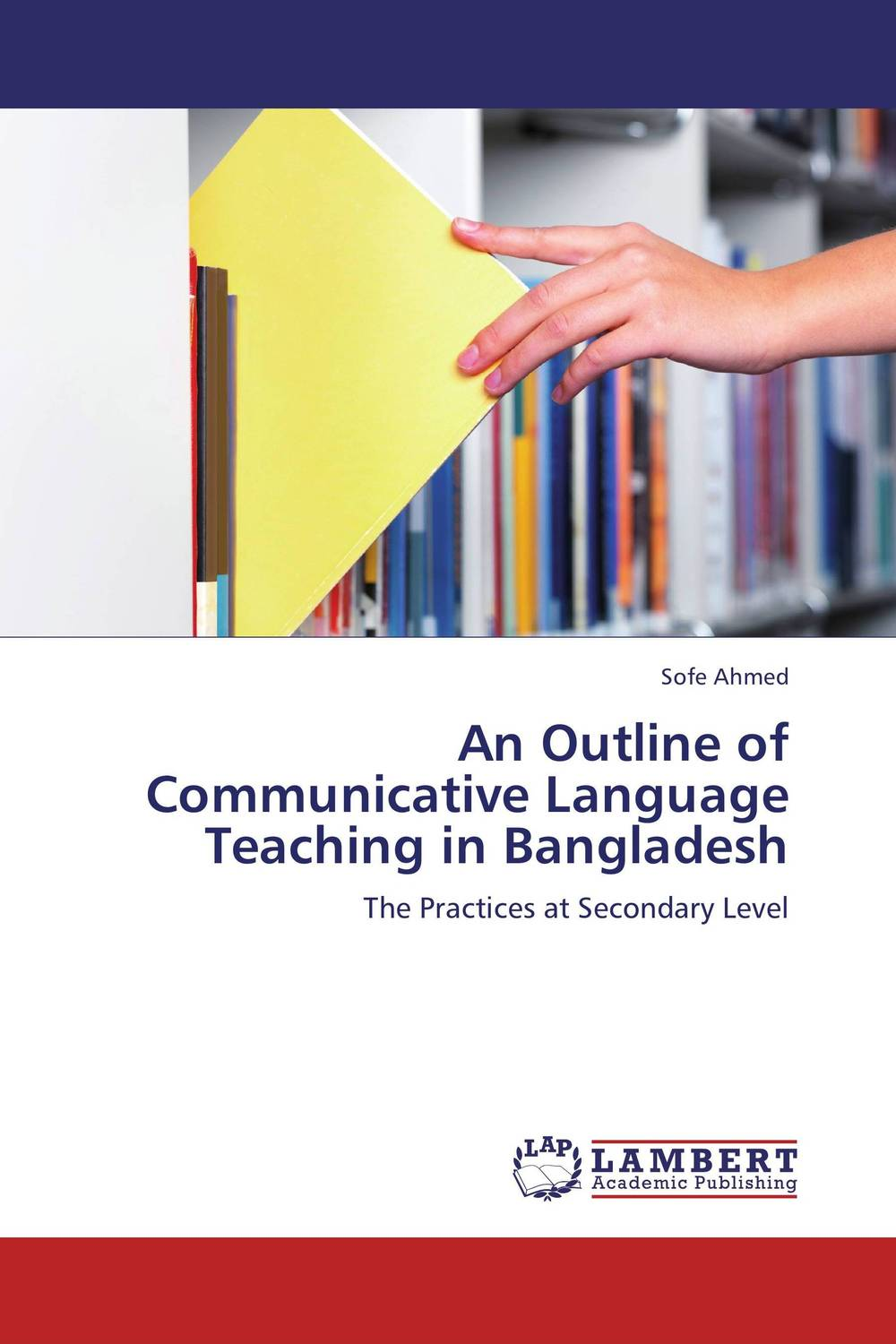 An Outline of Communicative Language Teaching in Bangladesh an outline of communicative language teaching in bangladesh