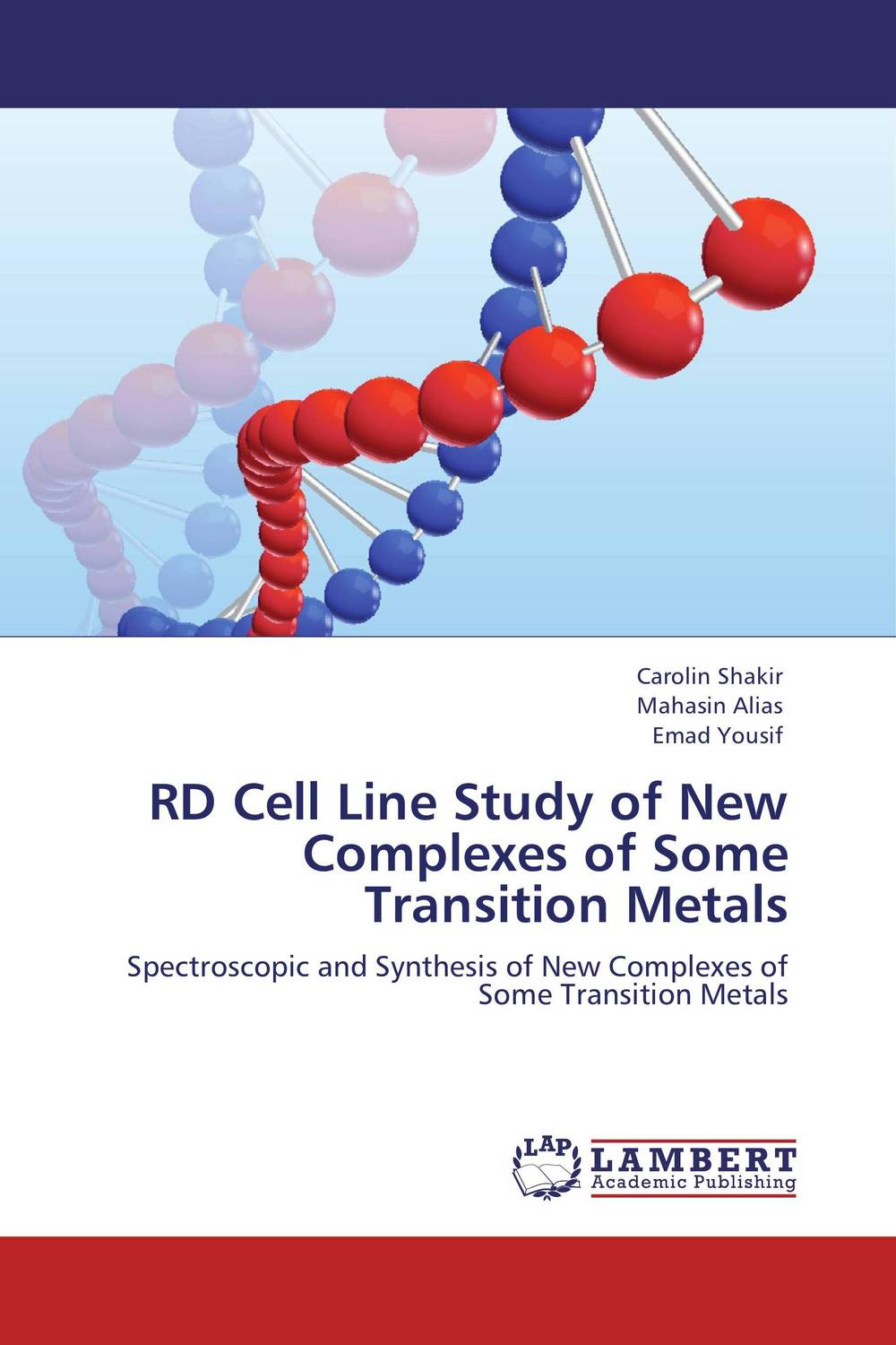 RD Cell Line Study of New Complexes of Some Transition Metals omar al obaidi transition metal complexes
