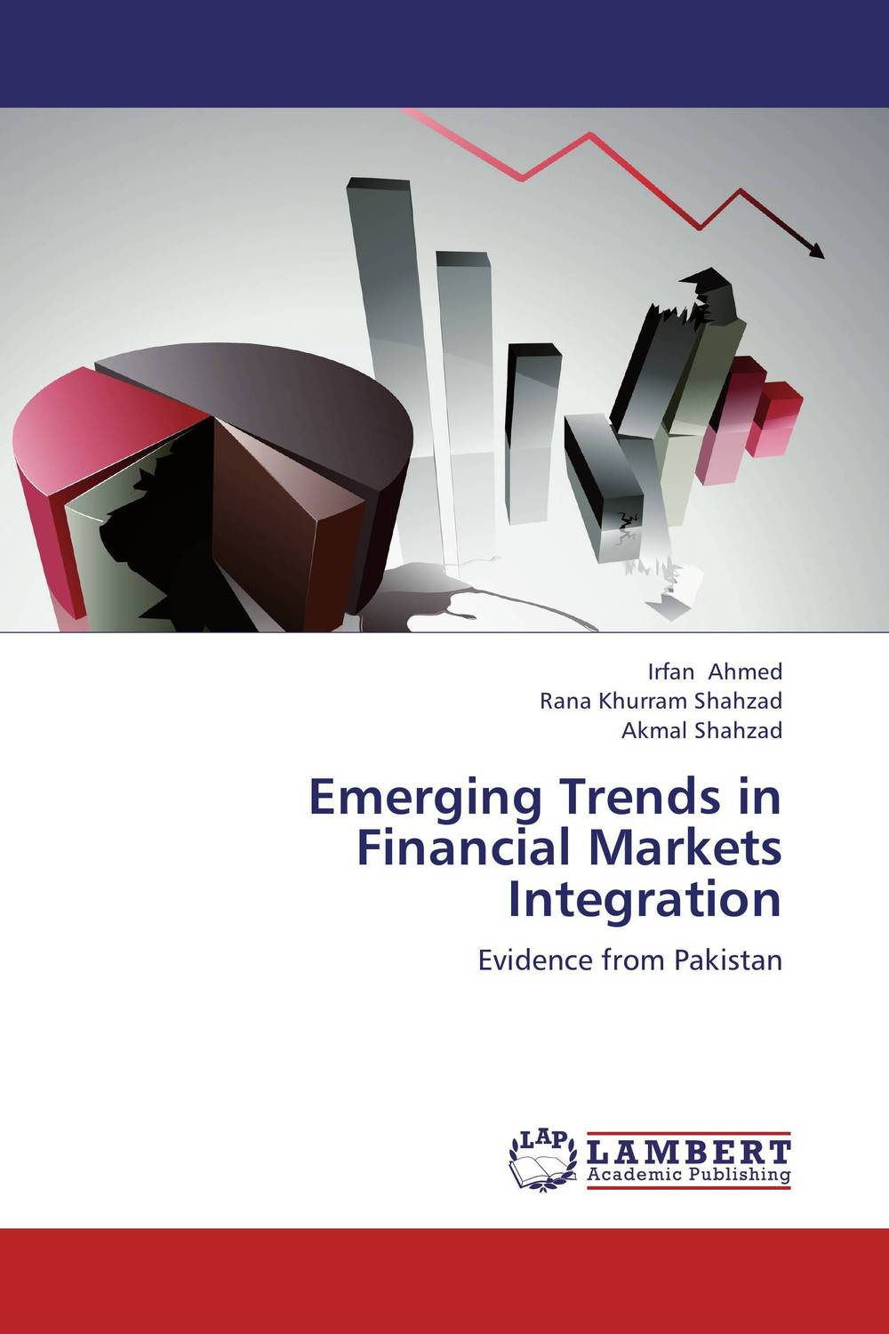 Emerging Trends in Financial Markets Integration foreign exchange and money markets