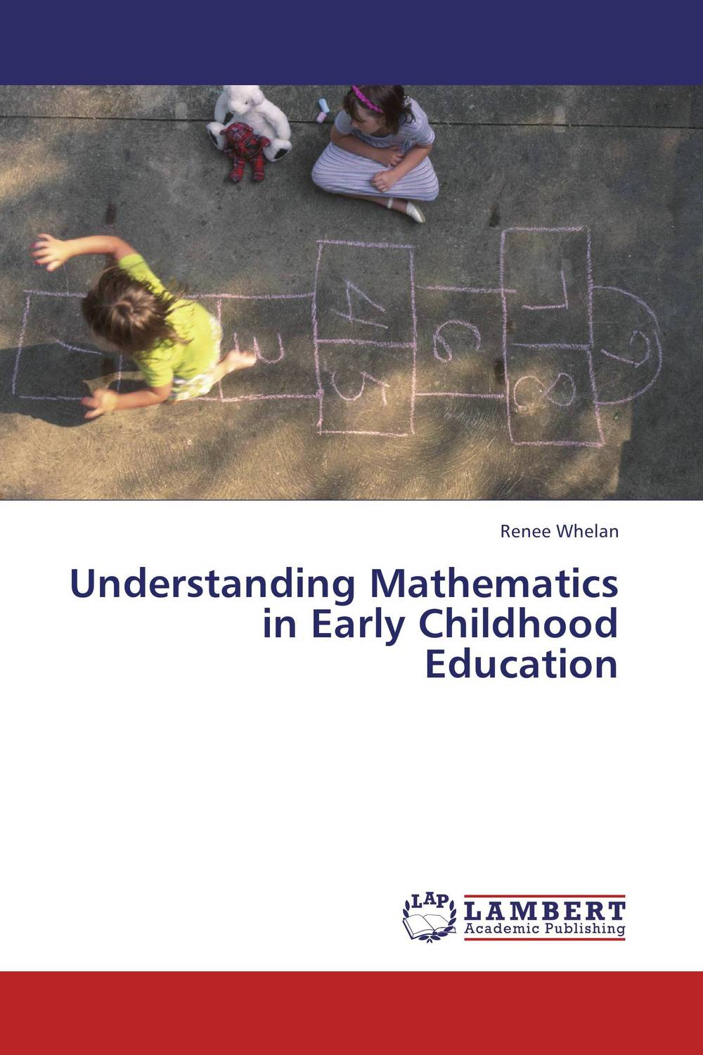 Understanding Mathematics in Early Childhood Education