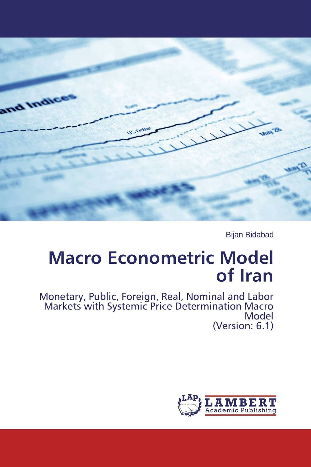 Macro Econometric Model of Iran tobias olweny and kenedy omondi the effect of macro economic factors on stock return volatility at nse