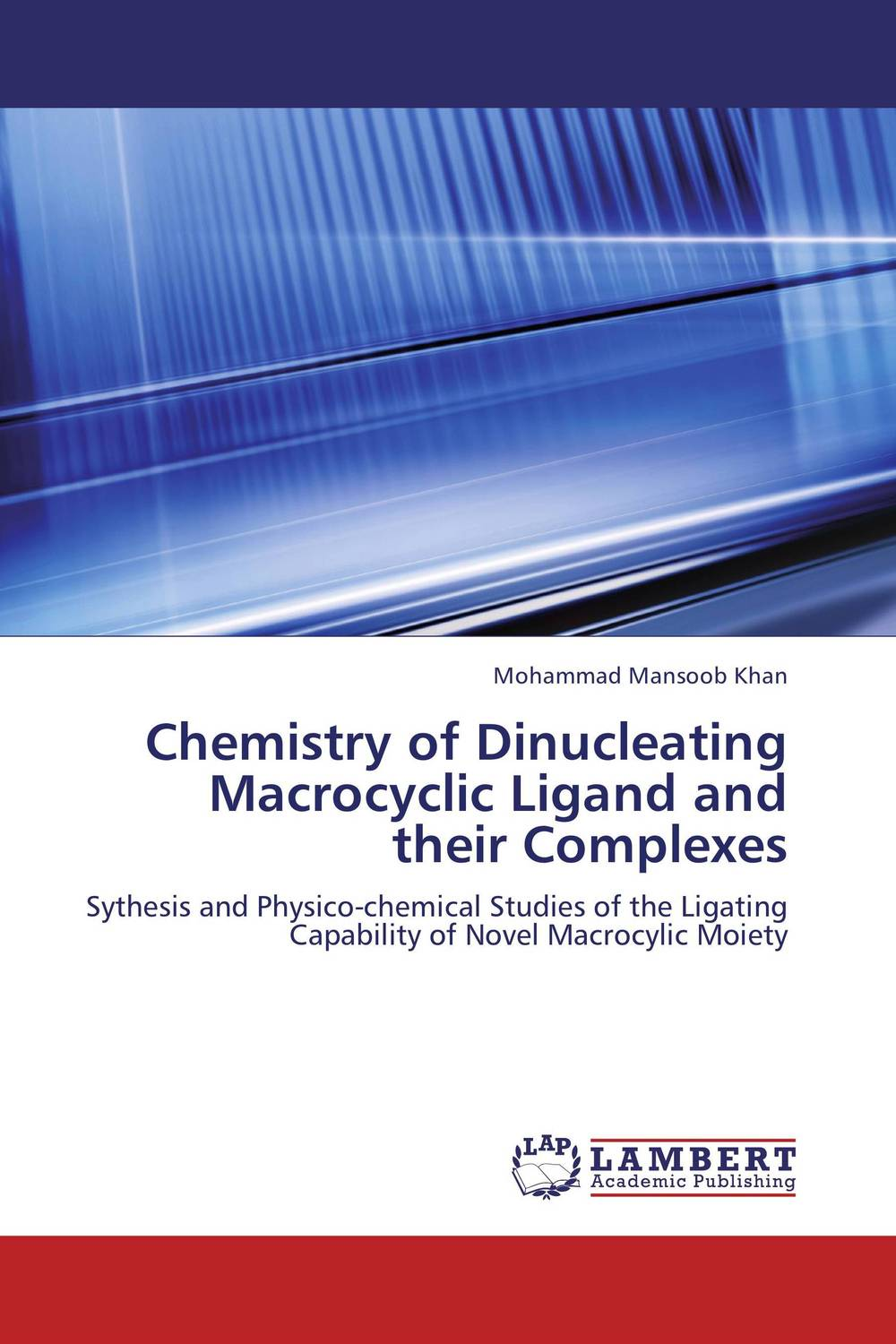 Chemistry of Dinucleating Macrocyclic Ligand and their Complexes characteristics and applications of a novel alcohol oxidase