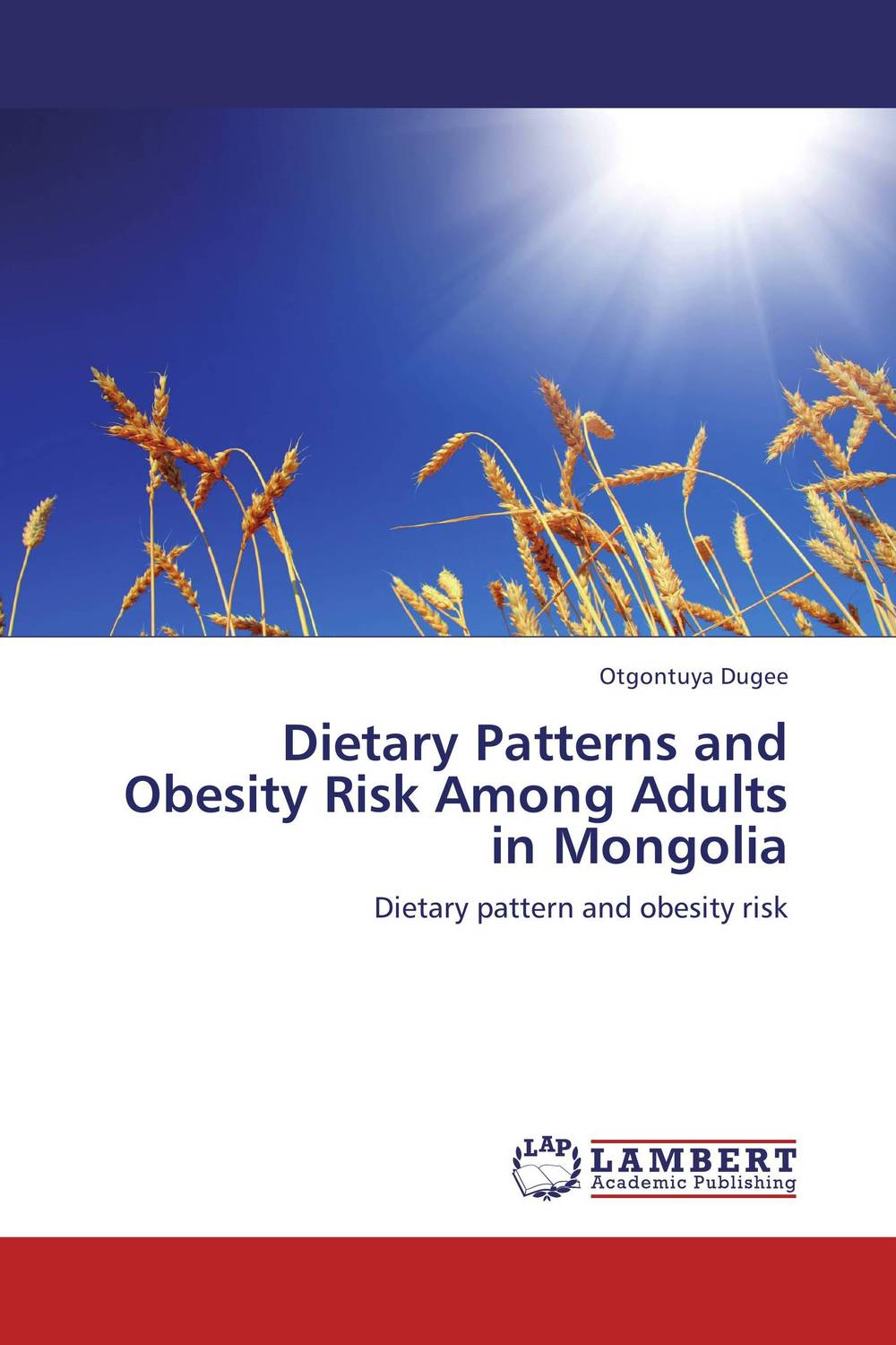 Dietary Patterns and Obesity Risk Among Adults in Mongolia a study of platelet function in experimental obesity