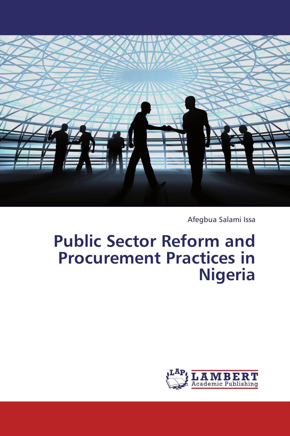 Public Sector Reform and Procurement Practices in Nigeria the adoption of e procurement