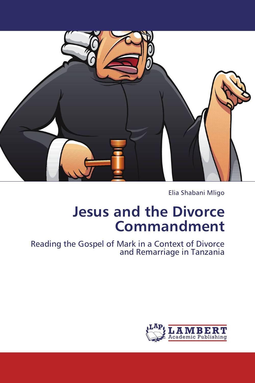Jesus and the Divorce Commandment robert e kleeman the handbook for divorce valuations