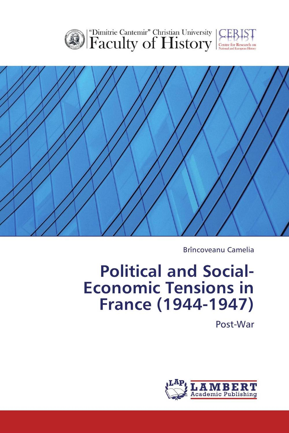 Political and Social-Economic Tensions in France (1944-1947) the history of the social sciences since 1945