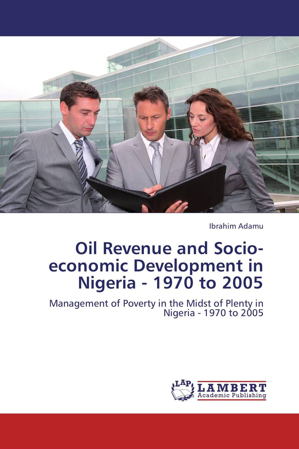 купить  Oil Revenue and Socio-economic Development in Nigeria - 1970 to 2005  онлайн
