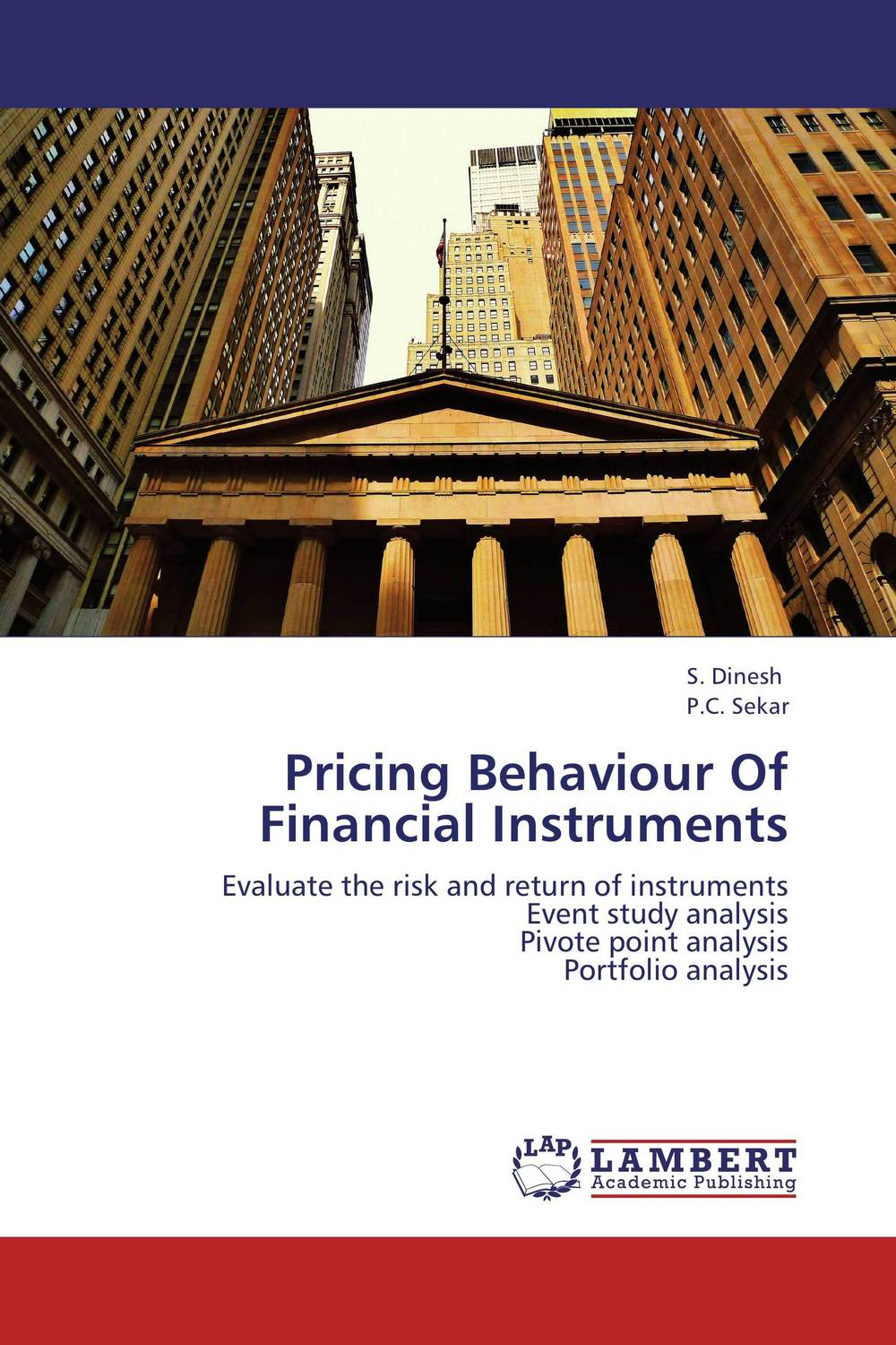 Pricing Behaviour Of Financial Instruments