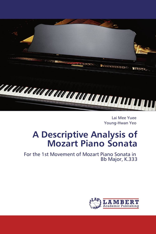 A Descriptive Analysis of Mozart Piano Sonata the black crowes the black crowes the southern harmony and musical companion 2 lp