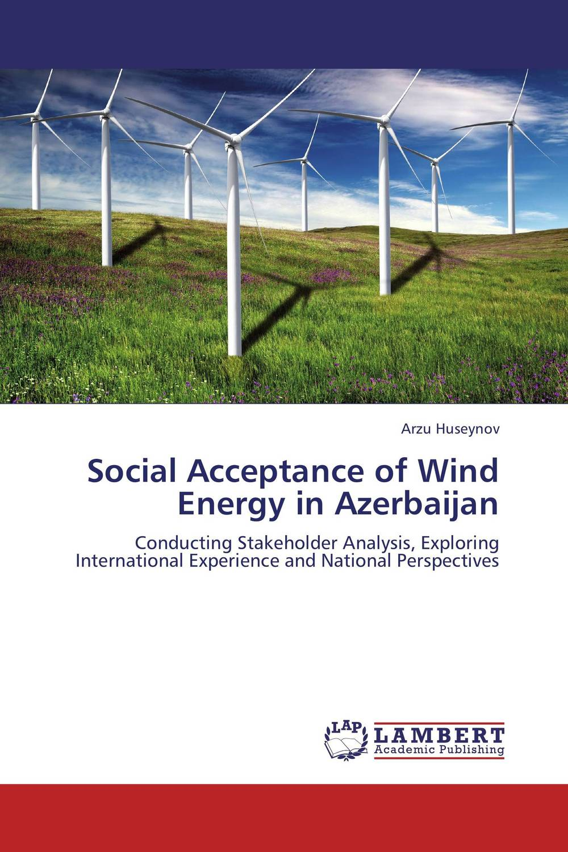 купить Social Acceptance of Wind Energy in Azerbaijan недорого