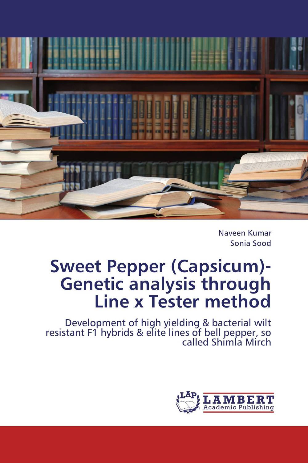 Sweet Pepper (Capsicum)- Genetic analysis through Line x Tester method analysis of bacterial colonization on gypsum casts