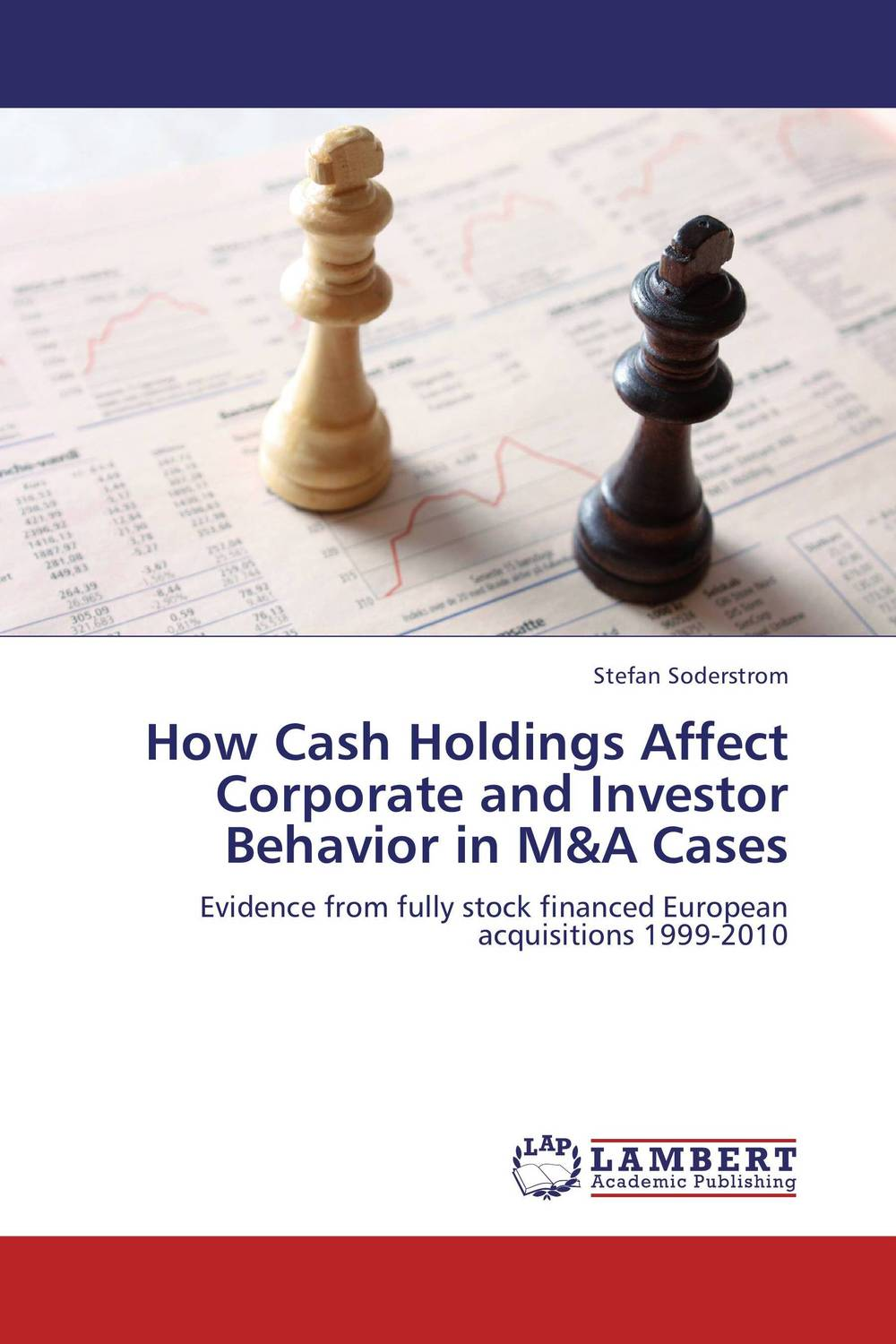 How Cash Holdings Affect Corporate and Investor Behavior in M&A Cases corporate governance and firm value