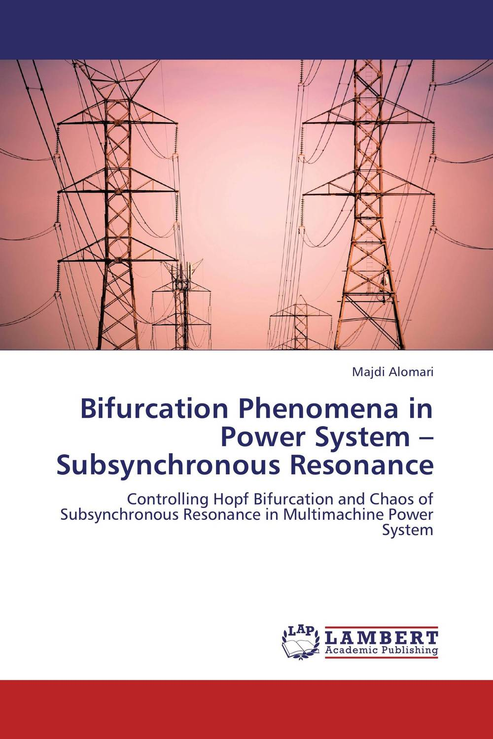 Bifurcation Phenomena in Power System – Subsynchronous Resonance