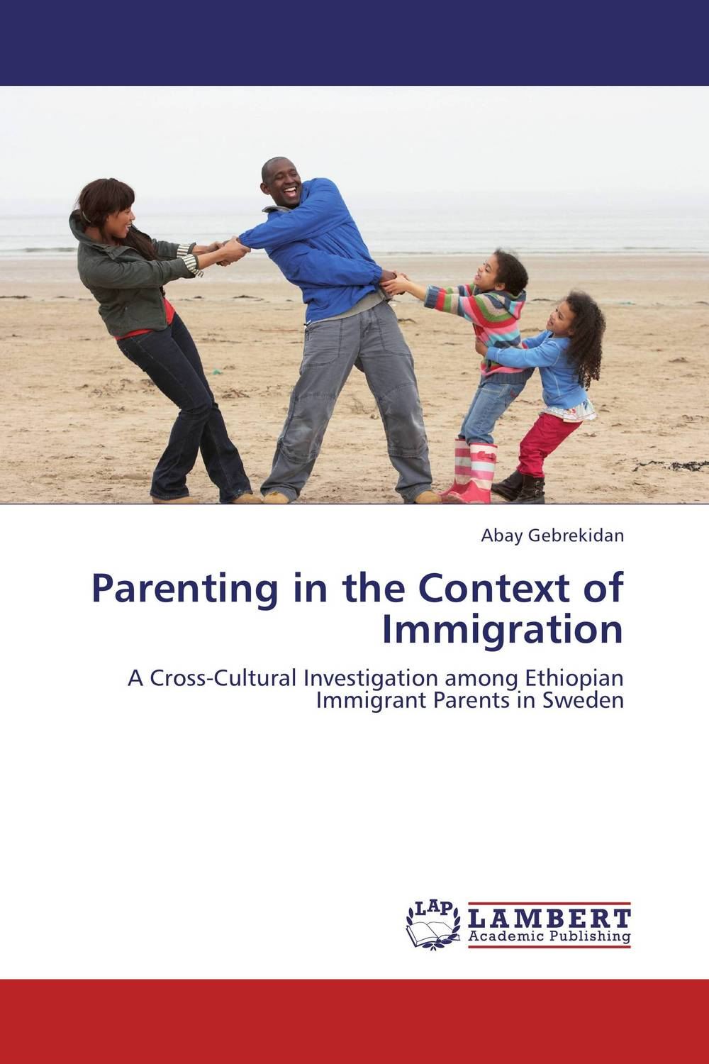 Parenting in the Context of Immigration managing integration of immigrant youth