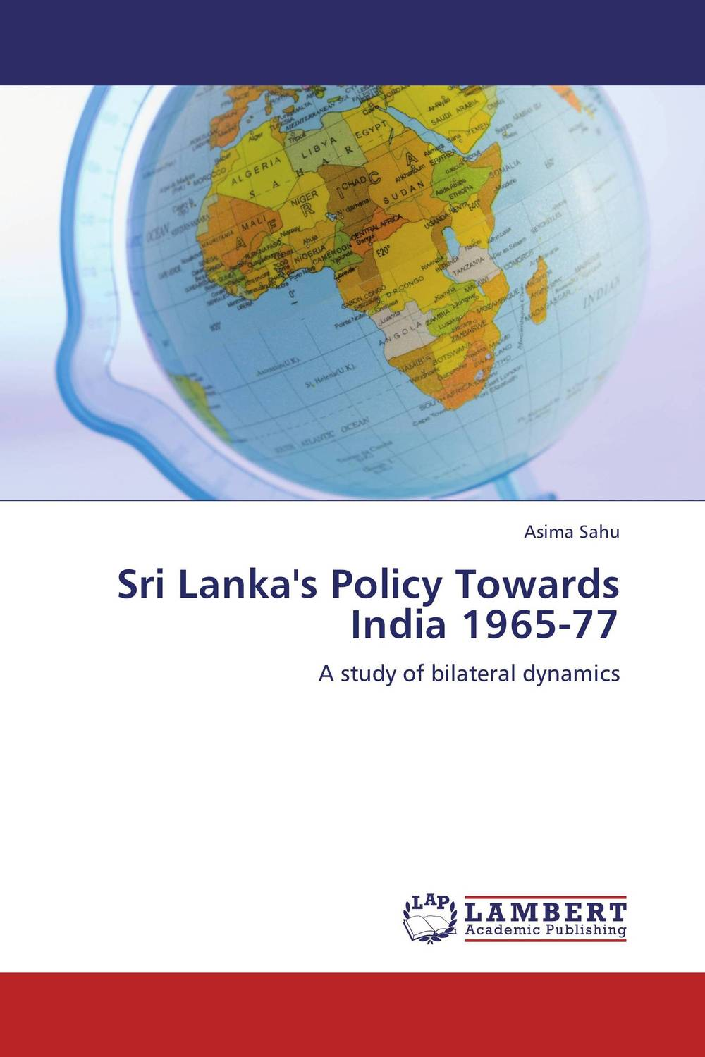 Sri Lanka's Policy Towards India 1965-77 india the constitution of india