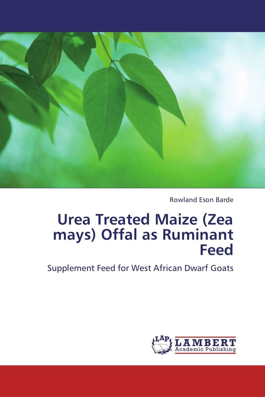 Urea Treated Maize (Zea mays) Offal as Ruminant Feed saints row 4 super dangerous wad wad edition