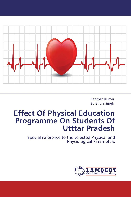Effect Of Physical Education Programme On Students Of Utttar Pradesh