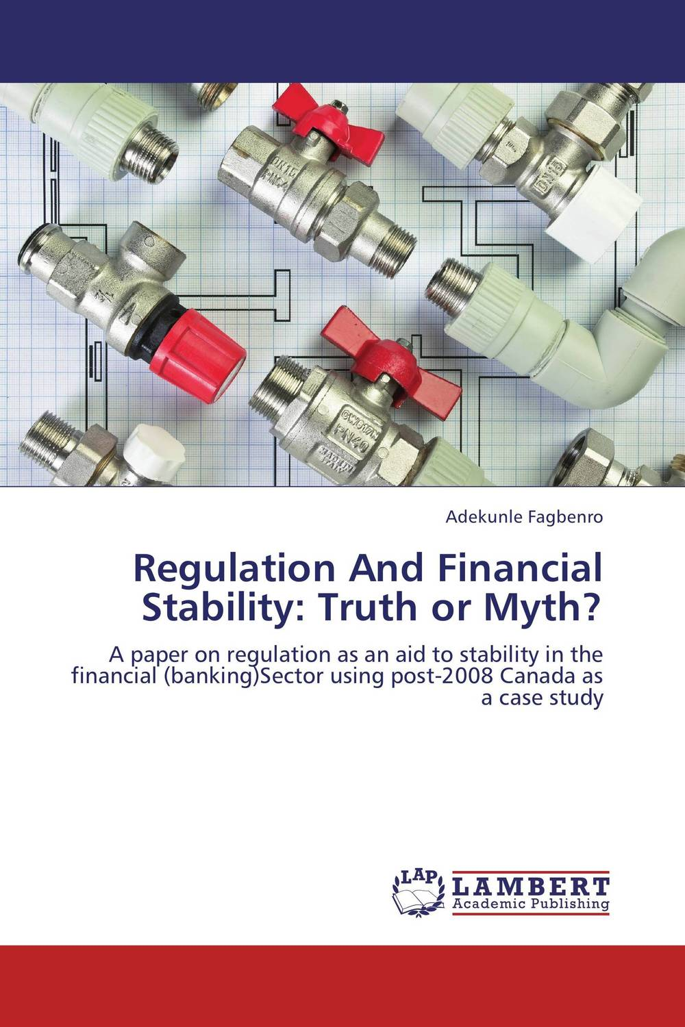 Regulation And Financial Stability: Truth or Myth? the effect of securities regulation and corporate tax