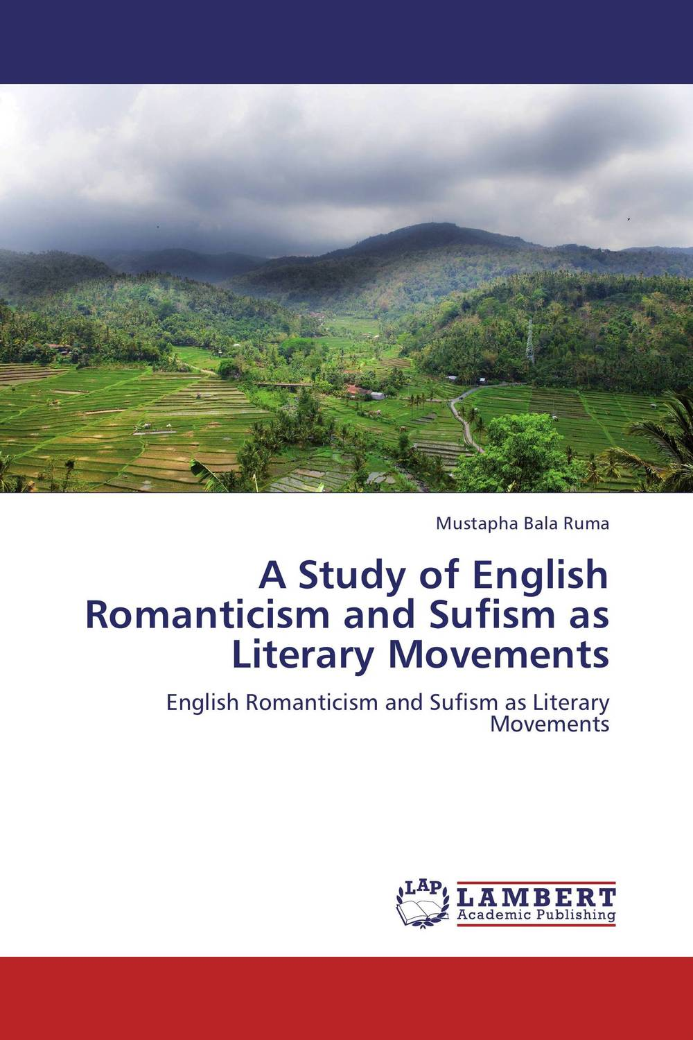 A Study of English Romanticism and Sufism as Literary Movements a study of english