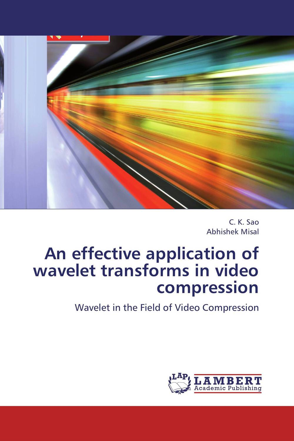 An effective application of wavelet transforms in video compression image compression using wavelet transform and other methods