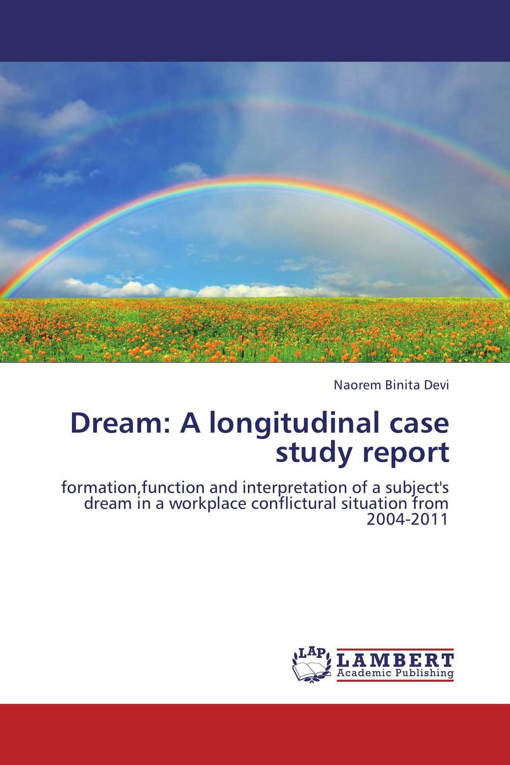 Dream: A longitudinal case study report atamjit singh pal paramjit kaur khinda and amarjit singh gill local drug delivery from concept to clinical applications