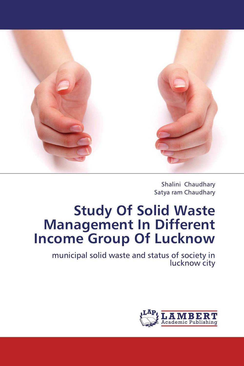 Study Of Solid Waste Management In Different Income Group Of Lucknow urban infrastructure for solid waste management