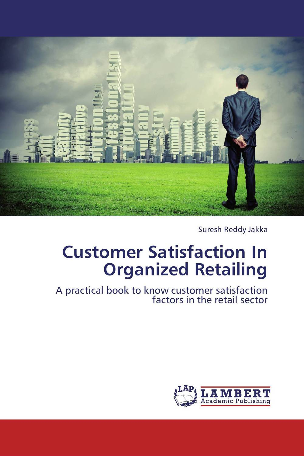 Customer Satisfaction In Organized Retailing dong qu manufacturing and managing customer driven derivatives