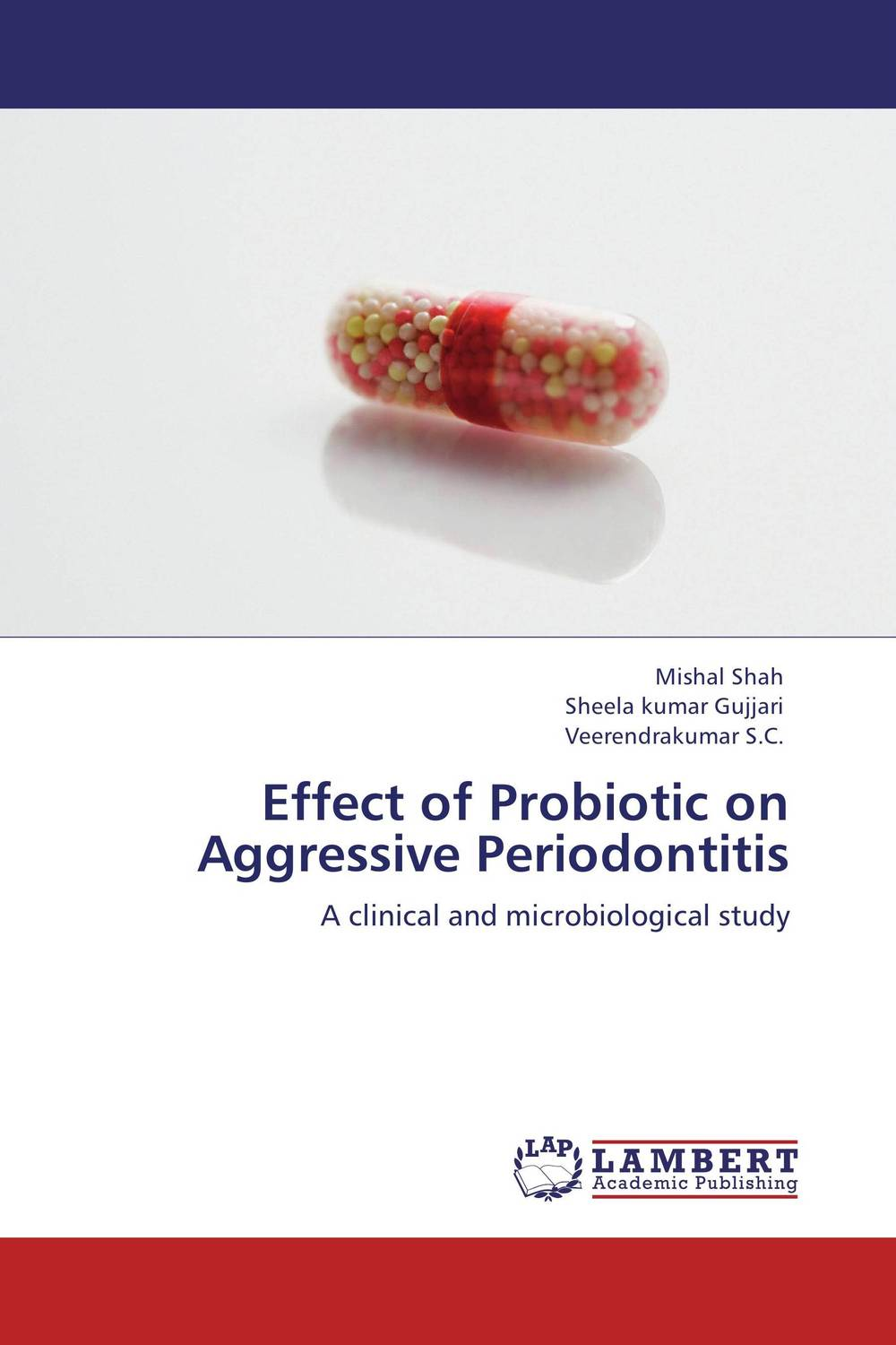 купить Effect of Probiotic on Aggressive Periodontitis недорого
